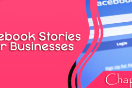 Facebook Stories for Business – The Power of Social Media Stories – part 5