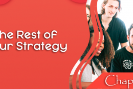 The Rest of Your Strategy – The Power of Social Media Stories – part 9